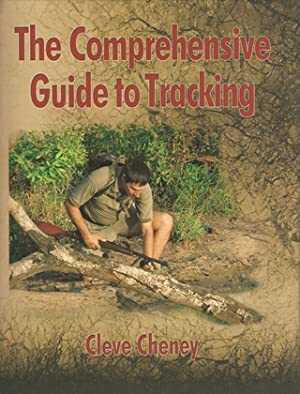 THE COMPREHENSIVE GUIDE TO TRACKING SKILLS: HOW TO TRACK ANIMALS AND HUMANS BY USING ALL THE SENSES...