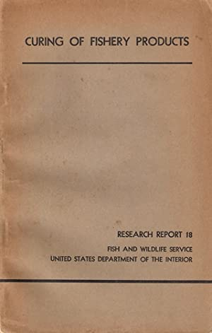 CURING OF FISHERY PRODUCTS: RESEARCH REPORT 18.: Jarvis (Norman D.).