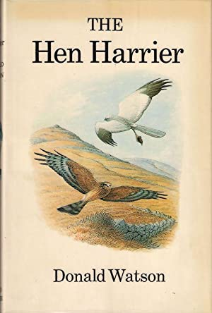 THE HEN HARRIER. By Donald Watson.: Watson (Donald).