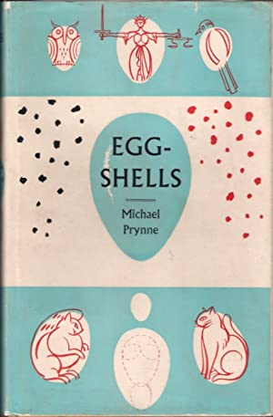 EGG-SHELLS. By Michael Prynne.: Prynne (Michael).