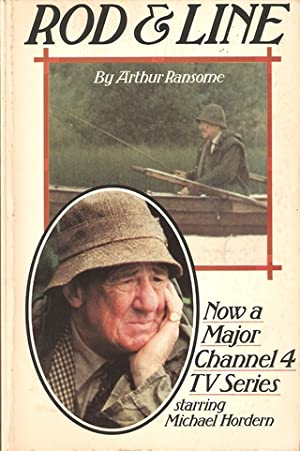 ROD AND LINE. By Arthur Ransome.: Ransome (Arthur).