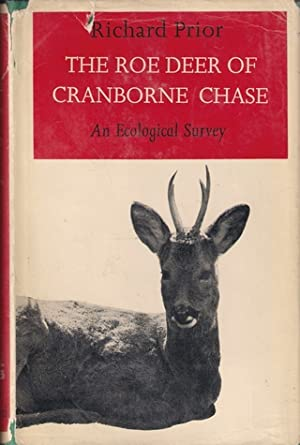 THE ROE DEER OF CRANBORNE CHASE: AN ECOLOGICAL SURVEY. By Richard Prior.: Prior (Richard).