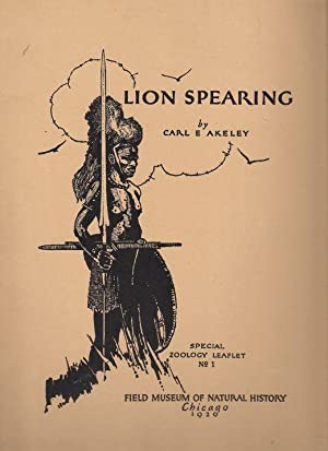 LION SPEARING. Special Zoology Leaflet No. 1.: Akeley (Carl E.).