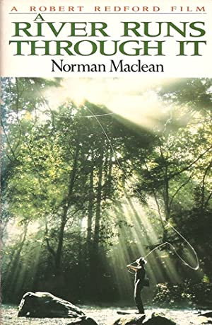 A RIVER RUNS THROUGH IT: AND OTHER: Maclean (Norman). (1902-1990).