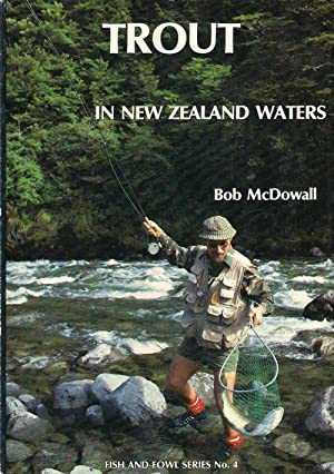 TROUT IN NEW ZEALAND WATERS: THE BIOLOGY: McDowall (Robert M.).