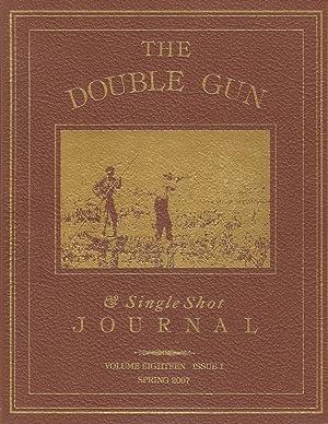 THE DOUBLE GUN JOURNAL. VOLUME EIGHTEEN ISSUE: Double Gun Journal.