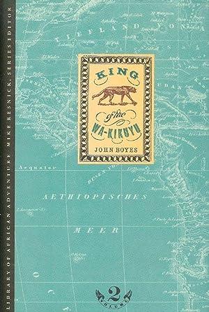 KING OF THE WA-KIKUYU. By John Boyes.: Boyes (John).