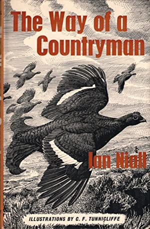 THE WAY OF A COUNTRYMAN. By Ian Niall.: Niall (Ian). [Pen-name of John McNeillie (1916-2002)].