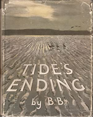 TIDE'S ENDING. By 'B.B.' Illustrated by D.J. Watkins-Pitchford F.R.S.A., A.R.C.A.: ...