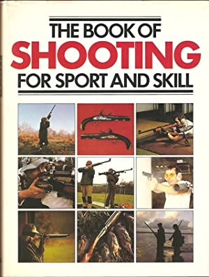 THE BOOK OF SHOOTING FOR SPORT AND: Tubby (Pamela). Editor.