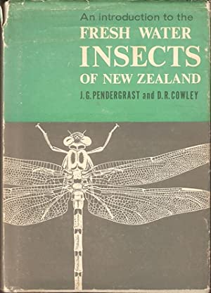 AN INTRODUCTION TO NEW ZEALAND FRESHWATER INSECTS.: Pendergrast (J.G.) and
