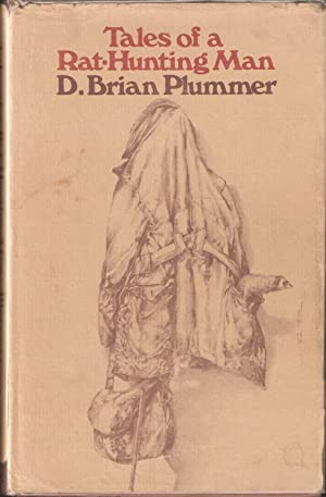 TALES OF A RAT-HUNTING MAN. By David Brian Plummer.: Plummer (David Brian). (1936-2003).