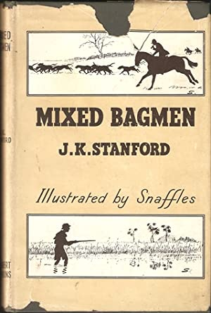 MIXED BAGMEN. By J.K. Stanford.: Stanford (John Keith).