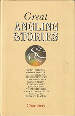 GREAT ANGLING STORIES. Selected and edited by: Dickie (John M.).