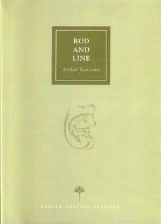 ROD AND LINE. By Arthur Ransome. Medlar: Ransome (Arthur).