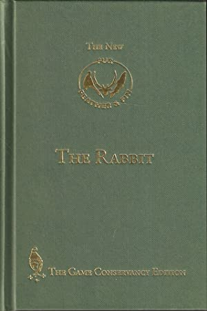 THE RABBIT. By James Edmund Harting, with: Fur, Feather &