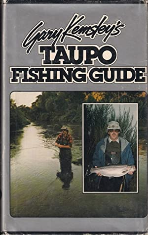 GARY KEMSLEY'S TAUPO FISHING GUIDE.: Kemsley (Gary).