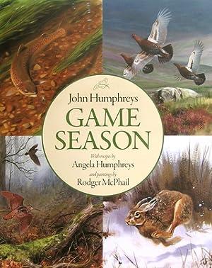 GAME SEASON. By John Humphreys, Angela Humphreys, and Rodger McPhail.: Humphreys (John), Humphreys ...
