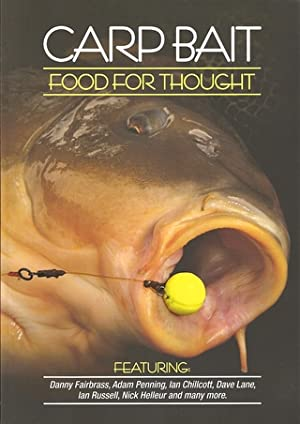 CARP BAIT: FOOD FOR THOUGHT. Compiled and: Hodges (Tim). Editor.