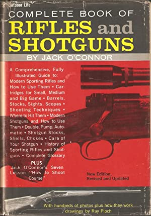 COMPLETE BOOK OF RIFLES AND SHOTGUNS: WITH: O'Connor (Jack). (1902-1978).