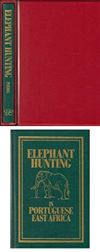 ELEPHANT HUNTING IN PORTUGUESE EAST AFRICA. By: Pardal (Jose da