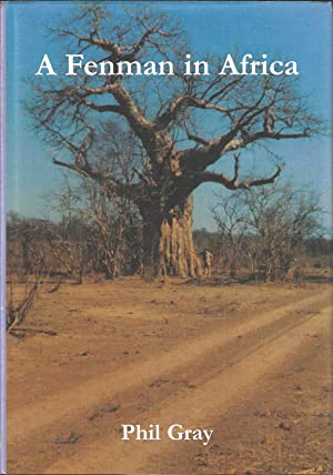A FENMAN IN AFRICA: OR A LETTER: Gray (Philip Stephen).