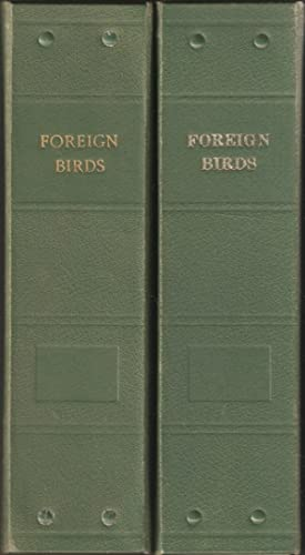 FOREIGN BIRDS: THE MAGAZINE OF THE FOREIGN: King (Harold T.).