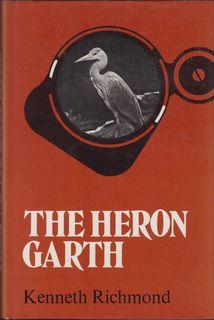 THE HERON GARTH. By Kenneth Richmond.: Richmond (William Kenneth).