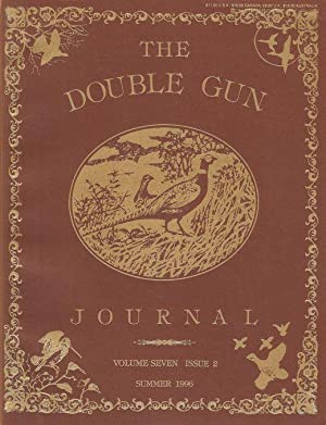 THE DOUBLE GUN JOURNAL. VOLUME SIXTEEN ISSUE: Double Gun Journal.
