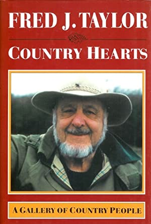 COUNTRY HEARTS: A GALLERY OF COUNTRY PEOPLE. By Fred J. Taylor. With illustrations by Ted Andrews.:...