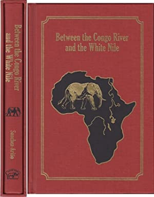 BETWEEN THE CONGO RIVER AND THE WHITE: Sanchez-Arino (Tony).