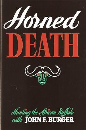 HORNED DEATH. By John F. Burger.: Burger (John F.).