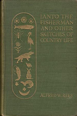 IANTO THE FISHERMAN AND OTHER SKETCHES OF: Rees (Alfred W.).