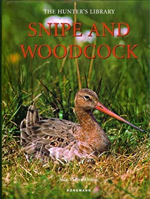 THE HUNTER'S LIBRARY: SNIPE AND WOODCOCK. By: Denuc (Jeanne-Pierre), Durantel