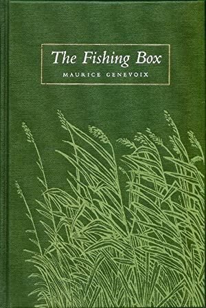 THE FISHING BOX. Translated from the French by Laure Claesen & Dexter Petley.: Genevoix (...
