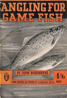 """ANGLING FOR GAME FISH: a practical treatise: Bickerdyke (John). """"John"""