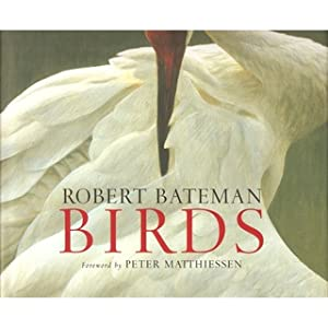 ROBERT BATEMAN: BIRDS: Bateman (Robert) with