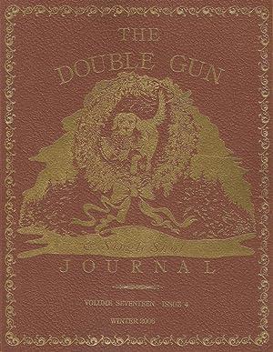 THE DOUBLE GUN JOURNAL. VOLUME SEVENTEEN ISSUE: Double Gun Journal.