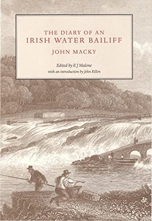 THE DIARY OF AN IRISH WATER BAILIFF,: Macky (John).