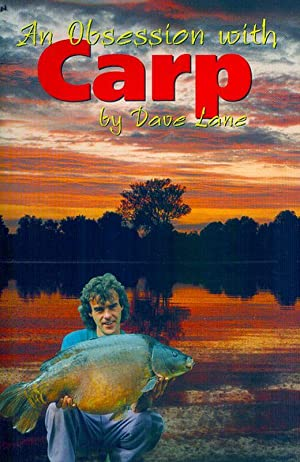 AN OBSESSION WITH CARP. By Dave Lane.: Lane (Dave).
