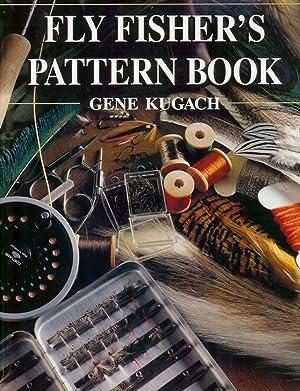 FLY FISHER'S PATTERN BOOK. By Gene Kugach.: Kugach (Gene).