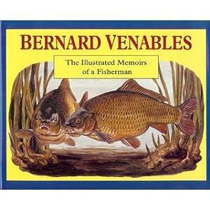 BERNARD VENABLES: THE ILLUSTRATED MEMOIRS OF A: Venables (Bernard Percival).