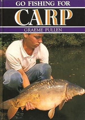GO FISHING FOR CARP. By Graeme Pullen.: Pullen (Graeme).