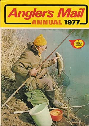 ANGLER'S MAIL ANNUAL 1977. A Fleetway Annual.: Ingham (John). Editor.