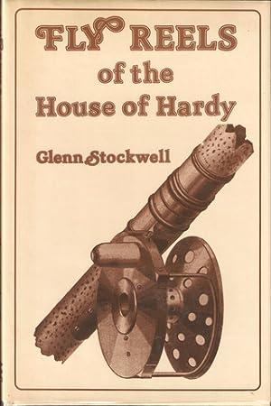 FLY REELS OF THE HOUSE OF HARDY. Glenn Stockwell.: Stockwell (Glenn).