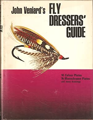 FLY DRESSERS' GUIDE. By John Veniard.: Veniard (John).