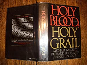 Holy Blood, Holy Grail: Baigent, Michael &