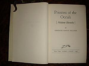 Priestess of the Occult Madame Blavatsky: Williams, Gertrude Marvin
