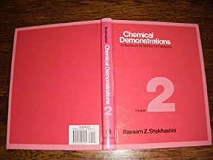 Chemical Demonstrations Vol 2: Shakhashiri, Bassam Z.