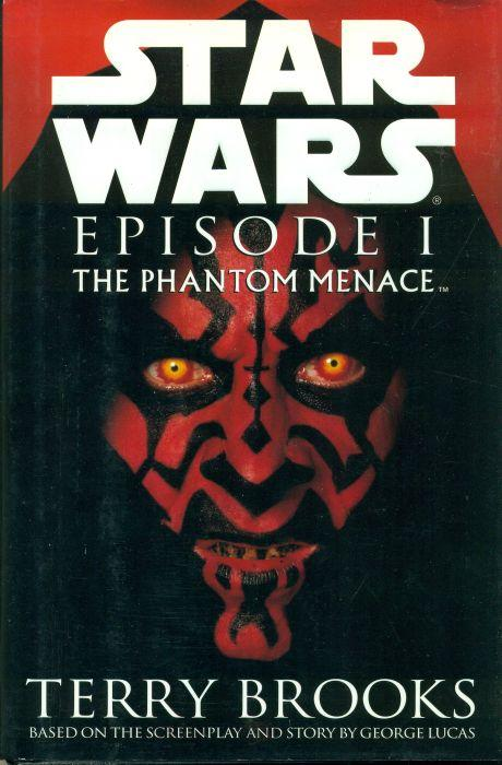 Star Wars, Episode 1: The Phantom Menace, Terry Brooks; George Lucas